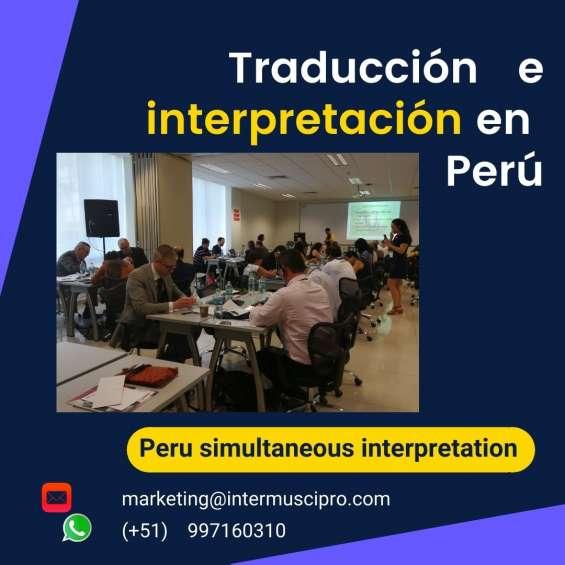 Traducción idiomas eventos / equipos traducción simultánea lima cusco cel. 997163010